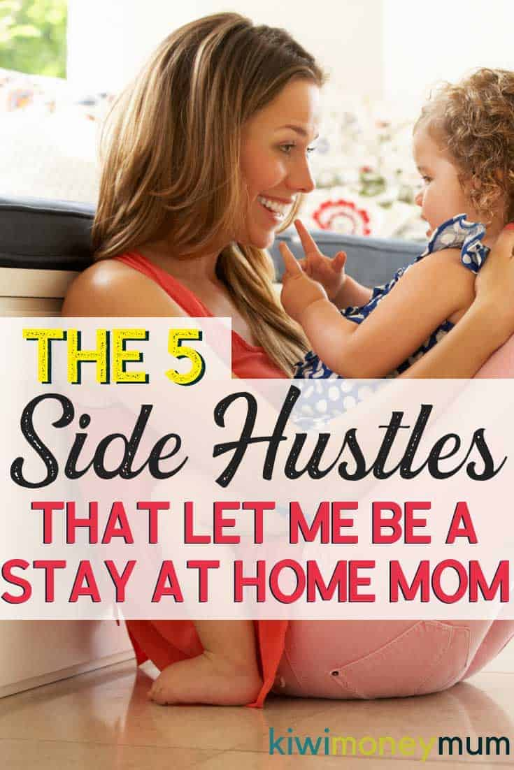 How to make money as a stay at home mum. These are the best side hustles for moms wanting to earn an income and stay home with their kids.