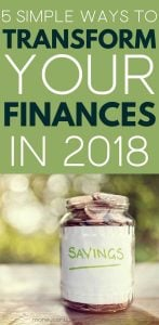 5 Simple Ways to Transform Your Finances in 2018