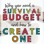 Why You Need A Survival Budget And How To Create One