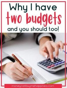 Why I Have Two Budgets and You Should Too