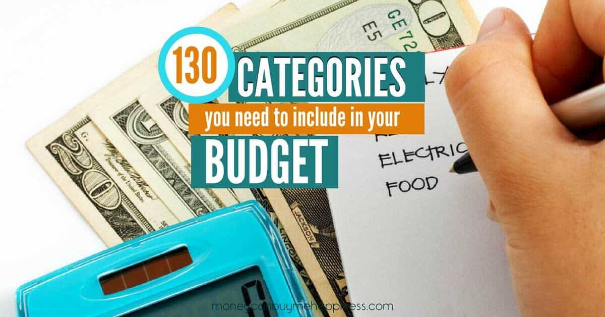 the ultimate list of 130 budget categories to include in your budget