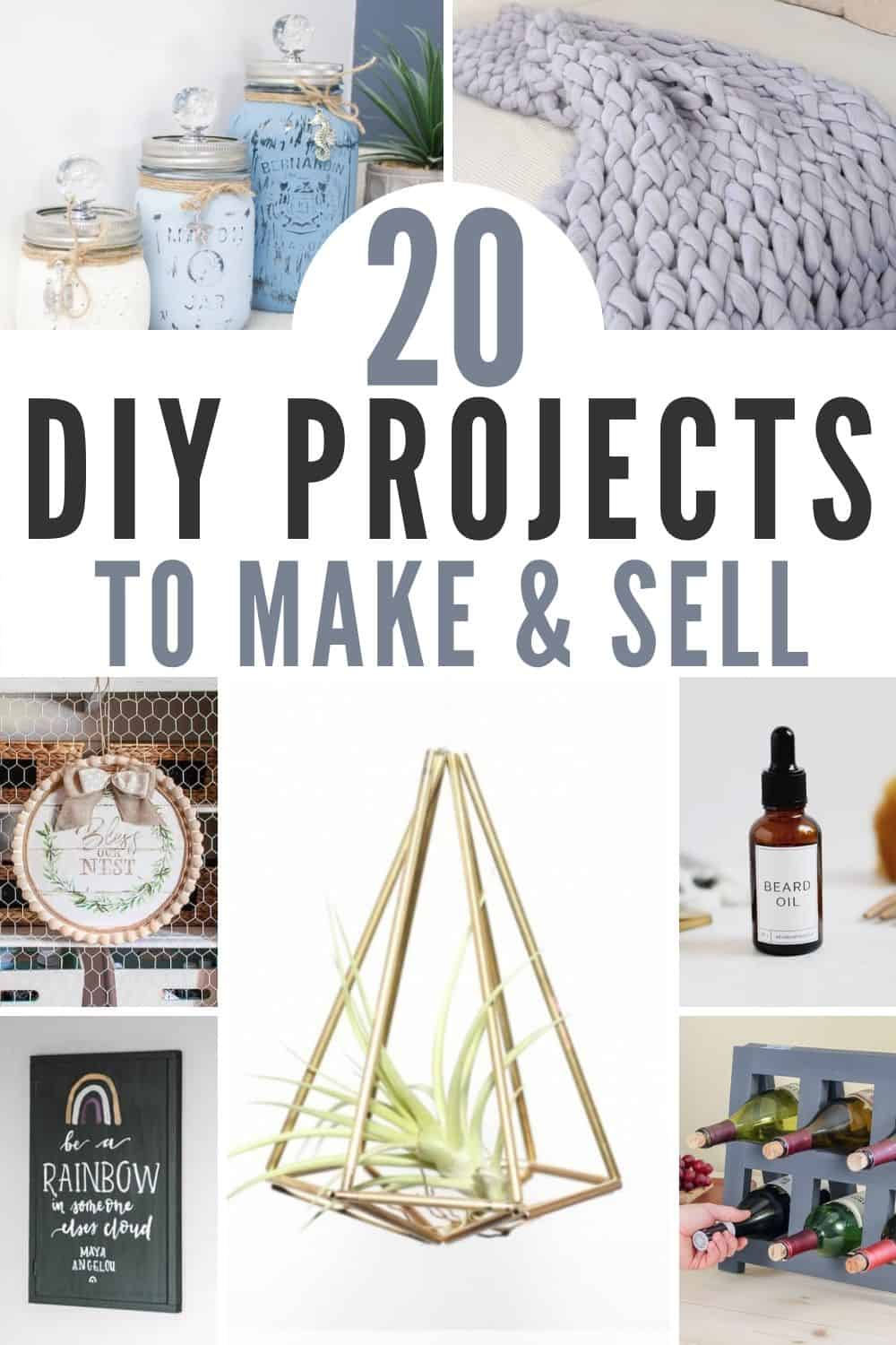 Collage of images showing crafts to make and sell and includes the test 20 DIY Projects to Make and Sell